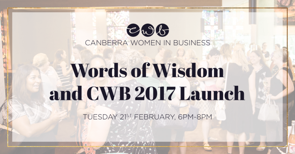 February - Words of Wisdom & CWB Launch